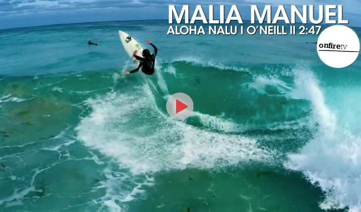 25585Malia Manuel | Aloha Nalu | O'Neill || 2:47