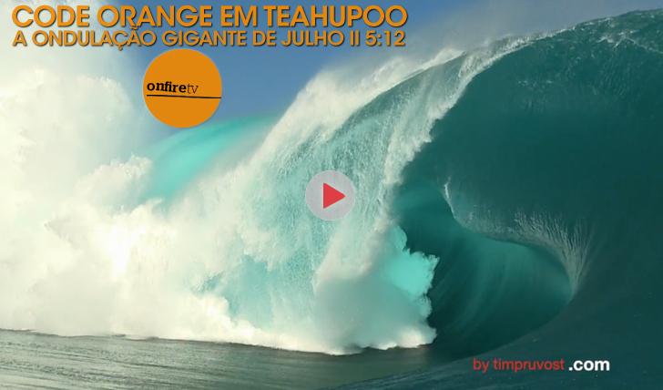 26179Code Orange em Teahupoo || 5:12