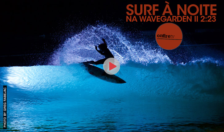 26093Surf à Noite na Wavegarden || 2:05