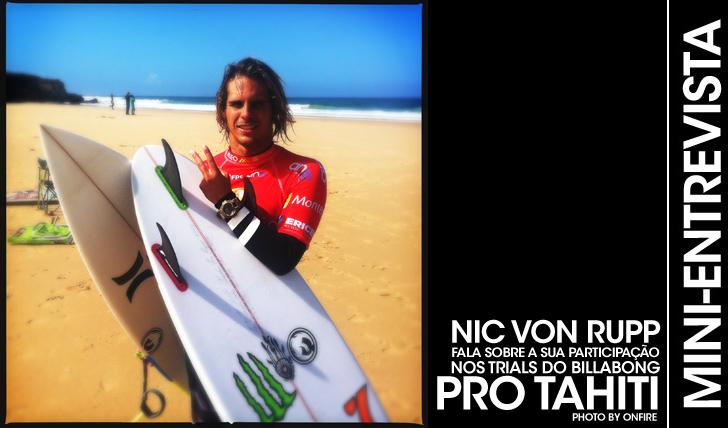 26515Nic Von Rupp fala sobre os trials em Teahupoo | Mini-Entrevista