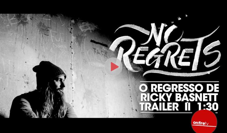 """26757""""No Regrets"""", o regresso de Ricky Basnett II 26:37"""