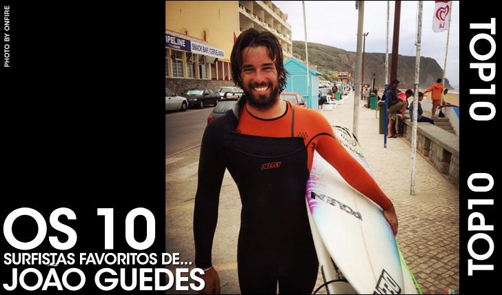 26260Top10 | Os 10 surfistas preferidos de… João Guedes