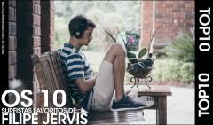 TOP10-FAVORITOS-FILIPE-JERVIS