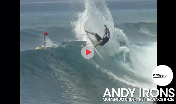 27204Andy Irons | Momentum Under The Influence || 4:26