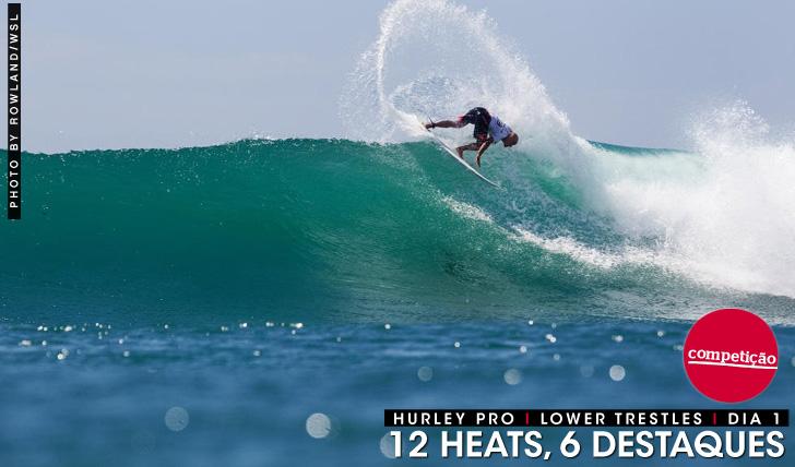 26969Hurley Pro | 12 Heats, 6 destaques | Dia 1