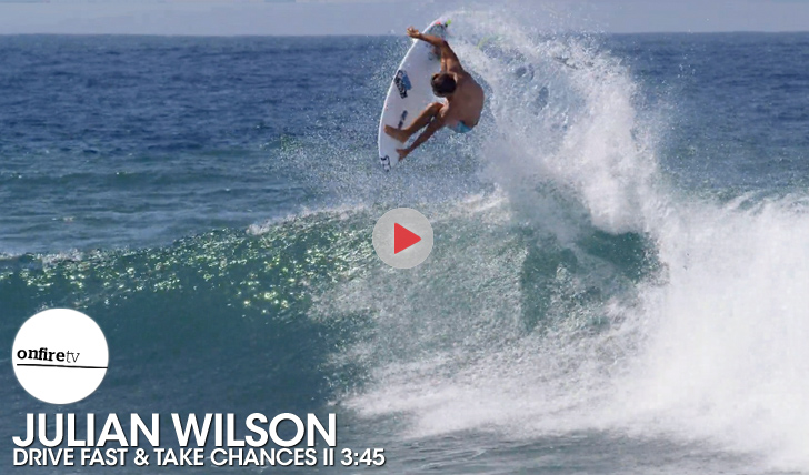 26839Julian Wilson | Drive Fast & Take Chances || 3:45