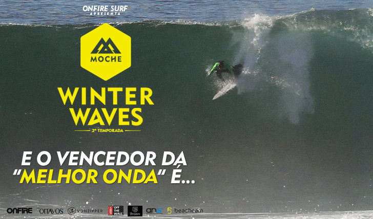 "27122E o vencedor da categoria ""Melhor Onda"" do MOCHE Winter Waves 