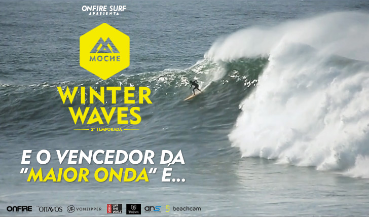 "27079E o vencedor da categoria ""Maior Onda"" do MOCHE Winter Waves 