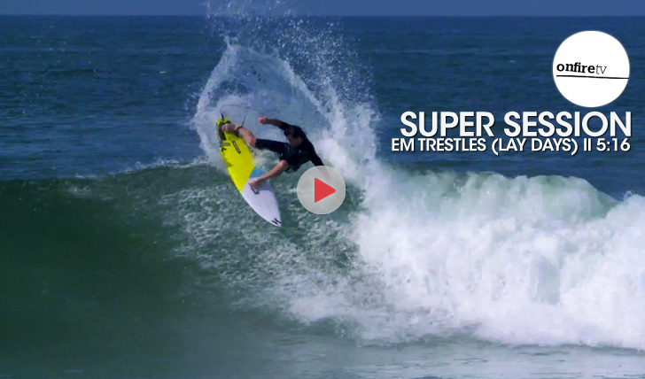27106Super Session em Trestles || 5:16