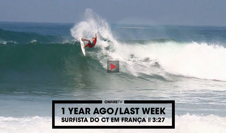 275321 Year Ago | Os surfistas do CT em França || 3:27