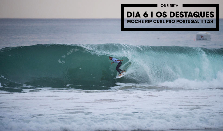 28266O dia 6 do MOCHE Rip Curl Pro Portugal || 1:24