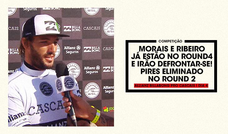 27478Morais e Ribeiro já estão no round 4 do Allianz Billabong Pro Cascais onde se irão defrontar…