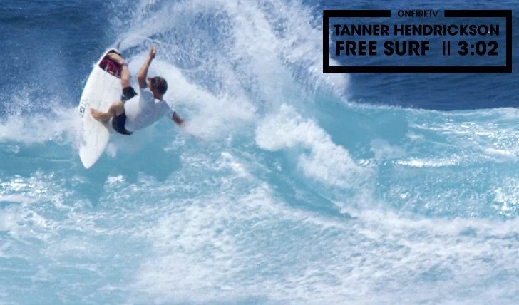 28384Tanner Hendrickson | Free Surf || 3:02