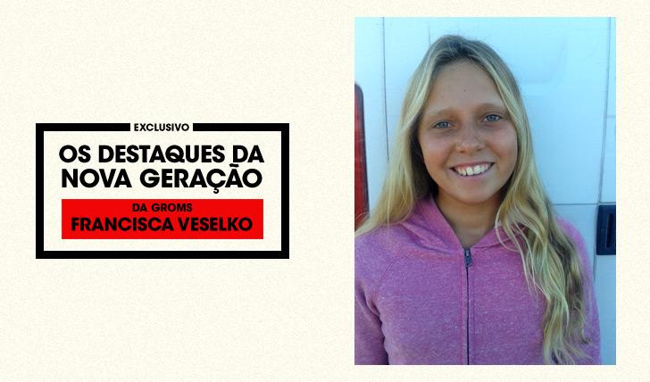 27526Da Groms | Os Destaques da Nova Geração | Francisca Veselko