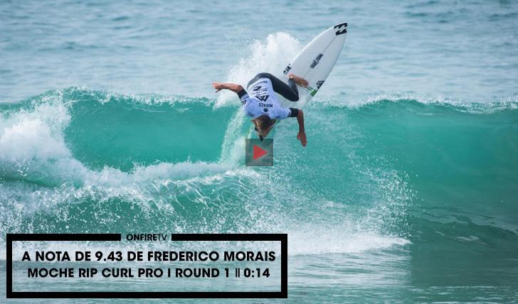 28088A nota de 9.43 de Morais no round 1 do MOCHE Rip Curl Pro || 0:43