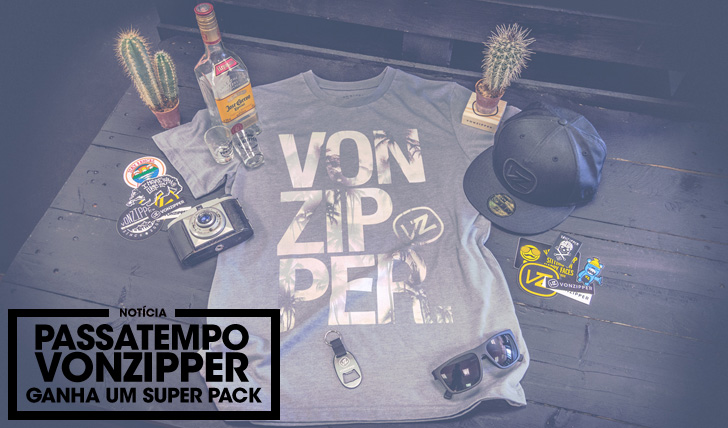 27620Passatempo VonZipper | Ganha um super pack