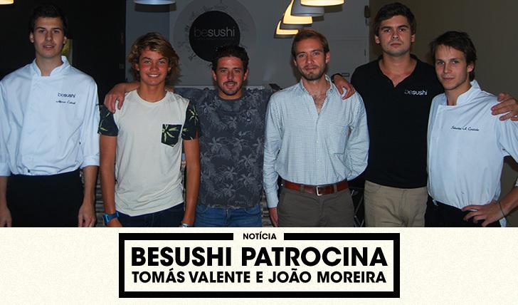 BESUSHI-PATROCINA-TOMAS-VALENTE-E-JOAO-MOREIRA