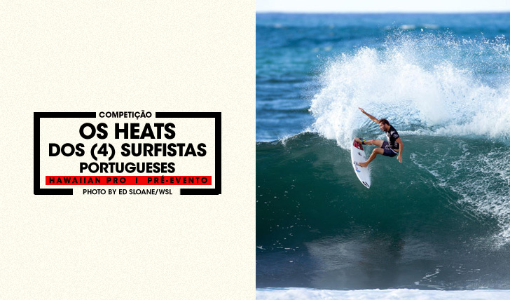 28581Os heats dos surfistas portugueses no Hawaiian Pro