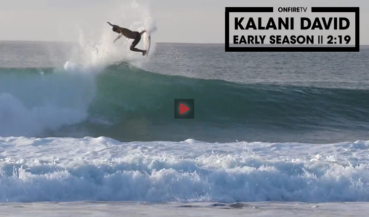 28432Kalani David | Early Season || 2:19