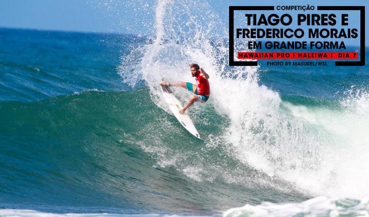 TIAGO-PIRES-E-FREDERICO-MORAIS-NO-HAWAIIAN-PRO-DIA-7