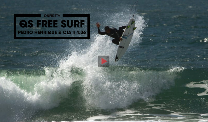 28958QS Free Surf | Pedro Henrique & Cia || 4:06