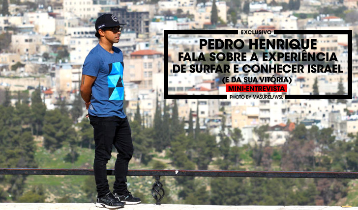 29678Pedro Henrique fala sobre a experiência de surfar e conhecer Isreal | Mini-Entrevista