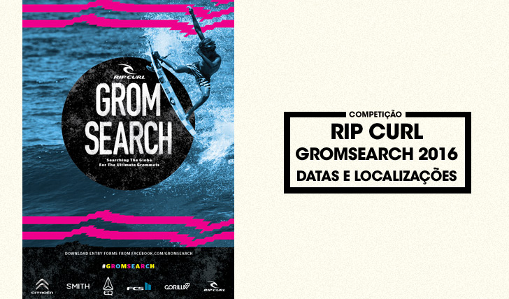 29643O Rip Curl GromSearch de 2016 | Datas e locais