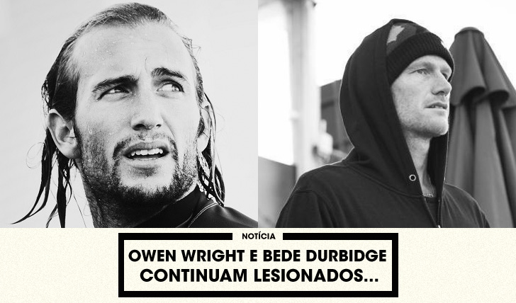30150Owen Wright e Bede Durbidge continuam lesionados…