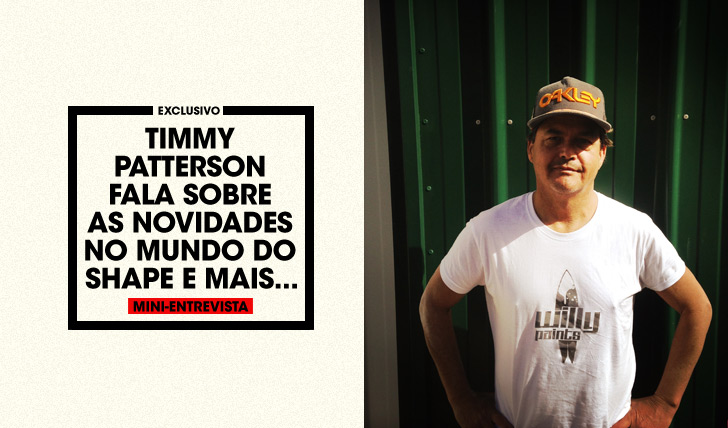 30118Timmy Patterson, top shaper, em mini-entrevista