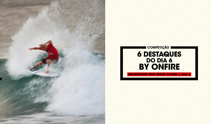 6-DESTAQUES-DO-DIA-6-DO-QUIKSILVER-PRO-GOLD-COAST