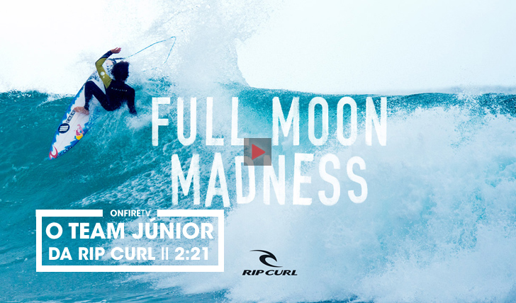 30768Full Moon Madness |O team júnior da Rip Curl || 2:21