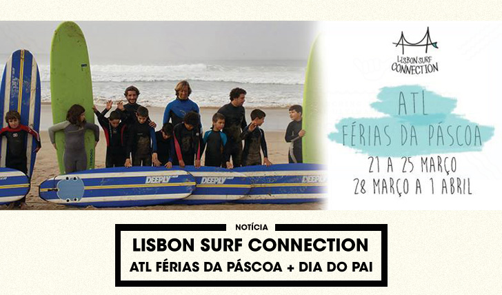 30540Lisbon Surf Connection | ATL Férias da Páscoa e dia do Pai