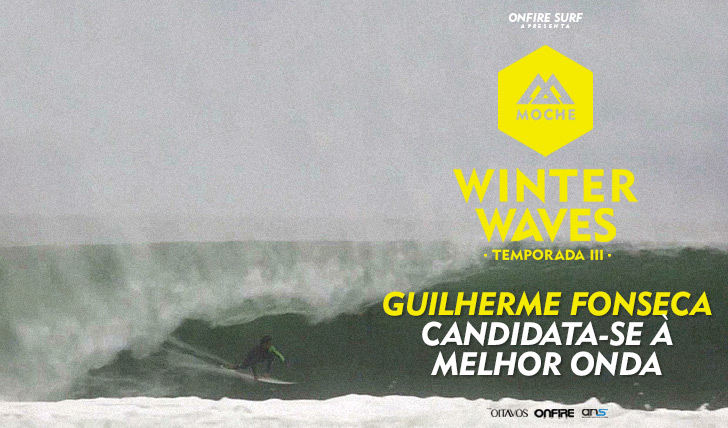 30759Guilherme Fonseca candidata-se ao MOCHE Winter Waves I Temporada III