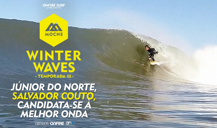 30167Júnior do Norte, Salvador Couto, candidata-se ao MOCHE Winter Waves I Temporada III