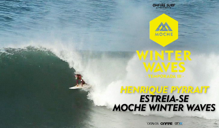 30244Henrique Pyrrait estreia-se no MOCHE Winter Waves I Temporada III