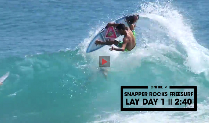 30419Snapper Rocks Freesurf | Lay Day 1 || 2:40