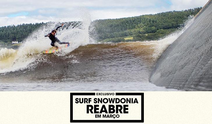 30260Surf SnowDonia (piscina de ondas) reabre em Março