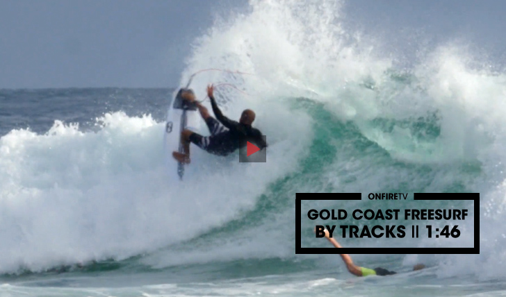 30458Gold Coast Freesurf | By Tracks || 1:46