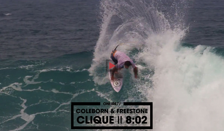 31016Clique | Freestone e Coleborne nas Mentawai || 8:02