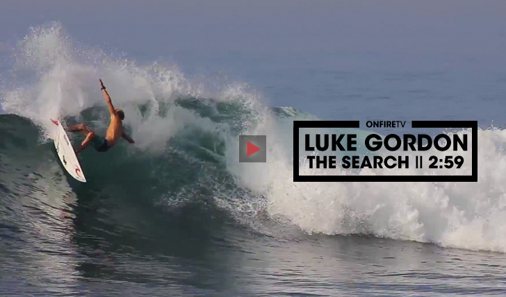 31041Luke Gordon | The Search by Rip Curl || 2:59