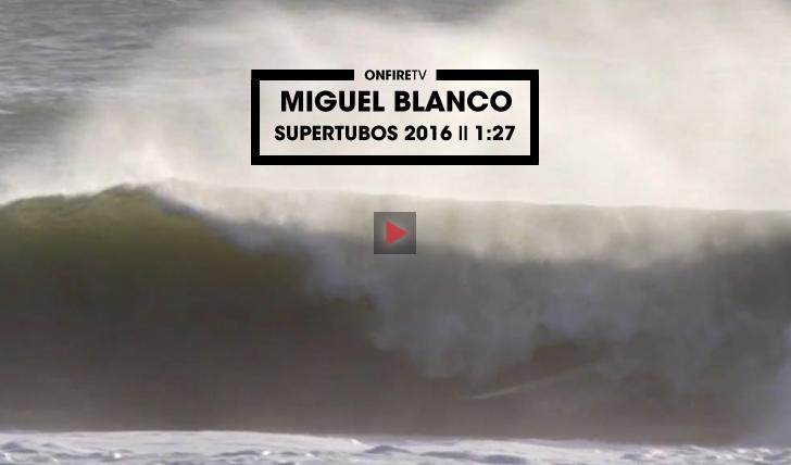 30957Miguel Blanco | Supertubos 2016 || 1:27