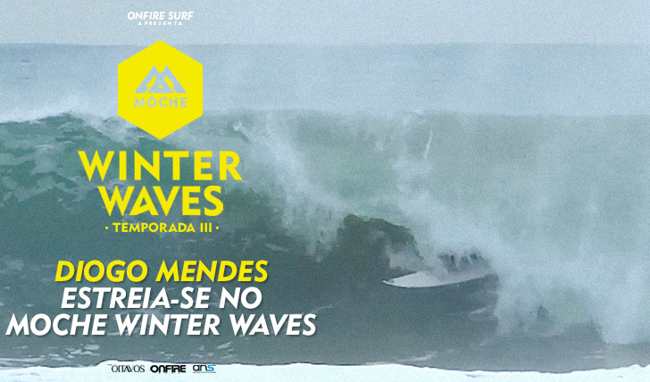 30832Diogo Mendes estreia-se no MOCHE Winter Waves I Temporada III
