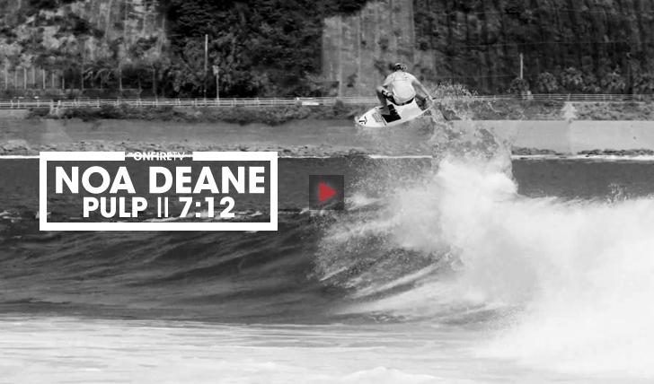 30846Noa Deane | Pulp || 7:12