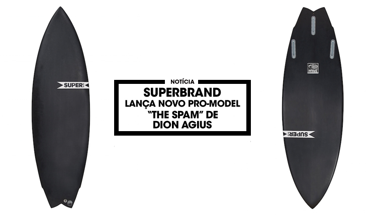 "31083SUPERBrand apresenta novo Pro-Model ""The Spam"" de Dion Agius"