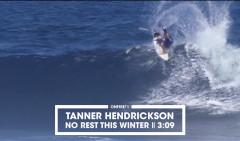 TANNER-HENDRICKSON-NO-REST-THIS-WINTER