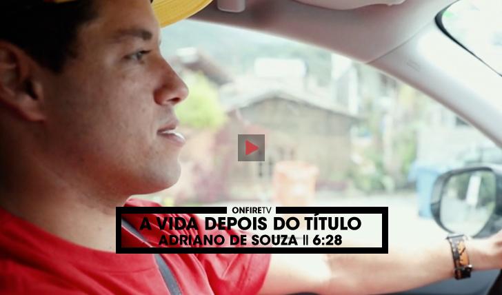 31319Adriano de Souza | A vida depois do título || 6:28