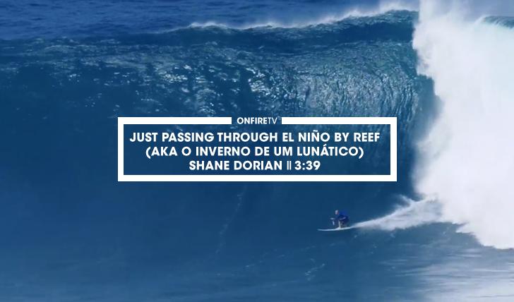 31277Just Passing Through El Niño | Shane Dorian || 3:39