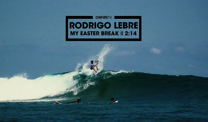 31347Rodrigo Lebre | My Easter Break || 2:14