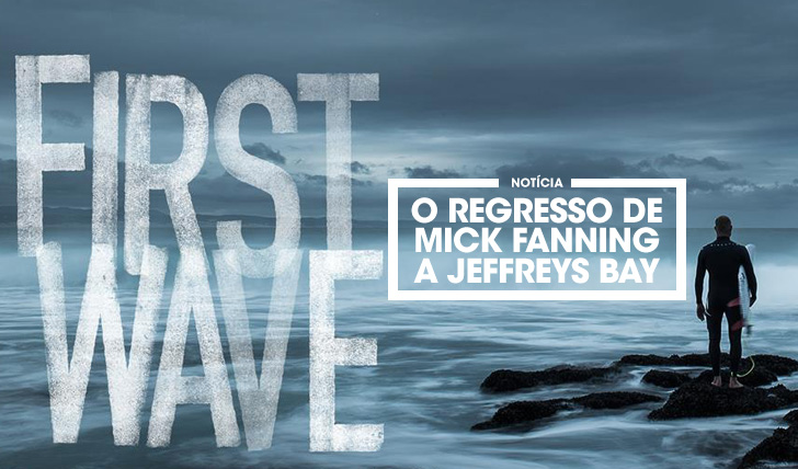 32138First Wave | O regresso de Mick Fanning a JBay