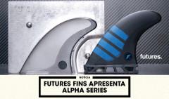 FUTURES-FINS-APRESENTA-ALPHA-SERIES
